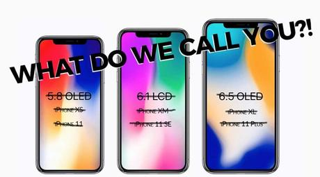 iPhone 2018 Models: What do you call you?!