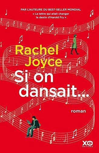 Si on dansait ... ? de Rachel Joyce