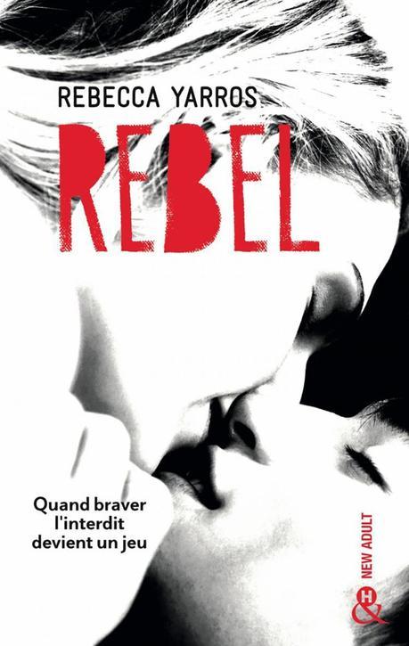 Rebel, les Renegades T3 de Rebecca Yarros