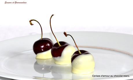 Cerises d'amour au Chocolat blanc.
