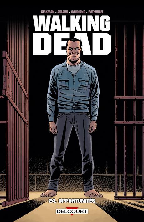Walking dead, tome 24 : opportunités de Robert Kirkman