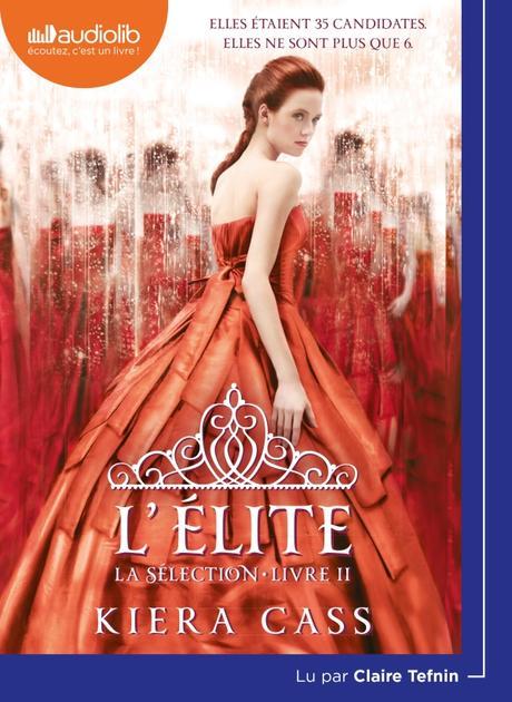 [Audiolib] L'Elite : 6 candidates et toujours un prince et sa couronne à la clé !