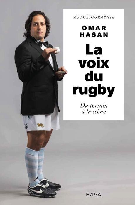 La voix du rugby : Du terrain à la scène