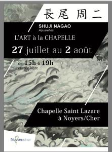 L'Art à la Chapelle de Noyers/Cher-  27 Juillet au 2 Août 2018- SHUJI NAGAO
