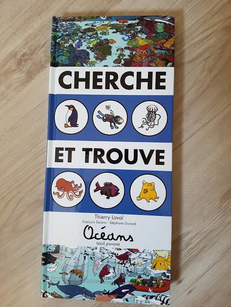 Cherche et touve Océans de Thierry Laval - Seuil Jeunesse