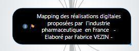 Mapping des réalisations digitales proposées par l'industrie pharmaceutique en France- MAJ juillet