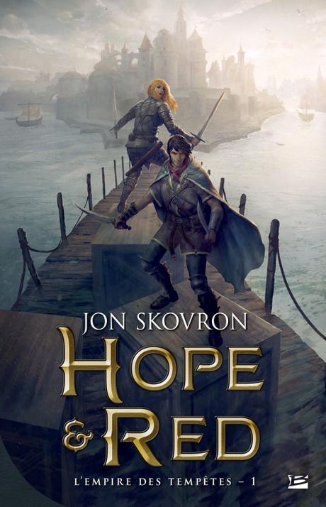 L'empire des tempêtes – T1 :Hope & Red de Jon Skovron