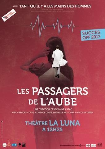 Avignon 2018 – Les passagers de l'aube : la pièce qui vient bousculer vos certitudes