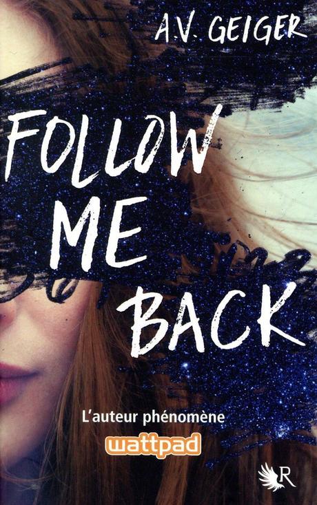[Lecture] Follow Me Back : Les travers des réseaux sociaux !