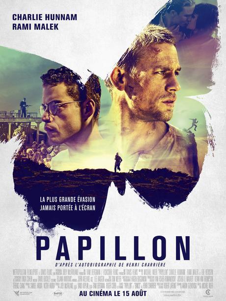 PAPILLON avec Charlie Hunnam et Rami Malek le 15 Août au Cinéma