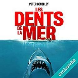 Les dents de la mer lu par Pascal Casanova