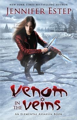 Elemental Assassin T.17 : Venom in Veins - Jennifer Estep
