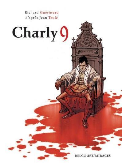 Charly 9 - Richard Guérineau et Jean Teulé