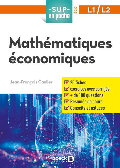 « Mathématiques économiques » de Jean-François Caulier - De Boeck, Sup en Poche