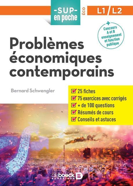 « Problèmes économiques contemporains » de Bernard Schwengler - De Boeck, Sup en Poche