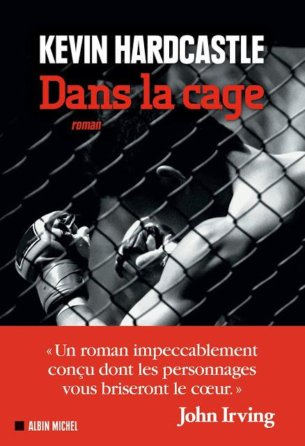 Dans la Cage, de Kevin Hardcastle (collection Terres d'Amérique, Albin Michel)
