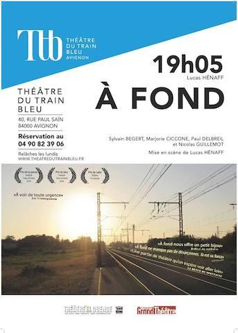 Avignon 2018 – A fond : une pièce à deux vitesses