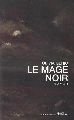 Le Mage noir, d'Olivia Gerig