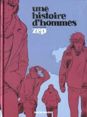 Une histoire d'hommes – Zep