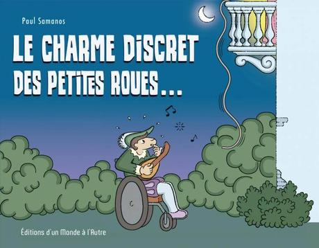 Handicap et BD : « Le Charme discret des petites roues… »