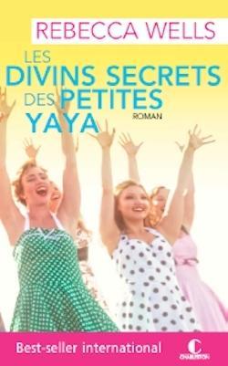 Couverture Les divins secrets des petites ya-ya
