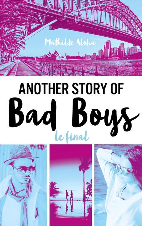 [Lecture] Another Story of Bad Boys 3 : Un très bon final !