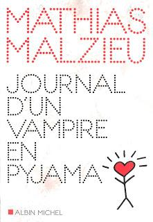 Journal d'un vampire en pyjama (Mathias Malzieu)