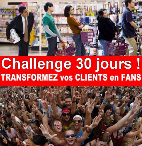 """Découvrez ma dernière formation """"30 jours pour transformer vos clients en Fans !"""""""