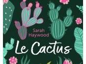 Cactus Sarah Haywood
