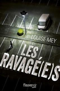 Les ravagé(e)s (Louis Mey)