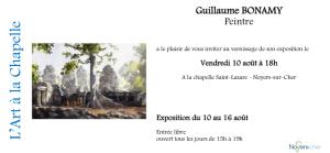 L'Art à la Chapelle -Noyers sur cher  exposition Guillaume BONAMY  10/16 Août 2018