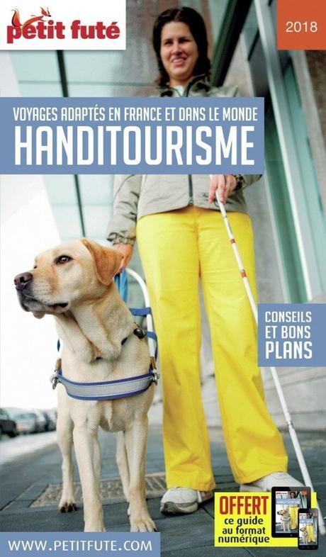 Handitourisme en France avec le guide dédié du Petit Futé