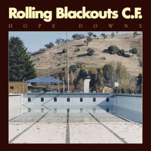 Rolling Blackouts Coastal Fever – Hope Downs – Album clair et limpide pour la route des vacances