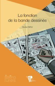 La fonction de la bande dessinée (Matly) – Presses universitaires Blaise Pascal – 15€