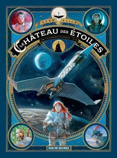 Le Château des Etoiles, tome 2 - 1869, la conquête de l'espace