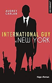 International guy - tome 2 New York par [Carlan, Audrey]