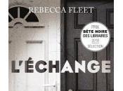L'Échange Rebecca Fleet