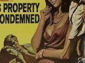 Propriété interdite This Property Condemned, Sydney Pollack (1966)