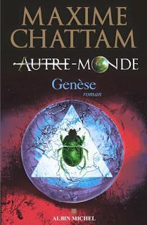 Autre-monde, tome 7 : Genèse de Maxime CHATTAM