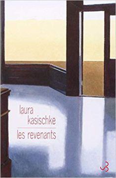 Les revenants, de Laura Kasischke