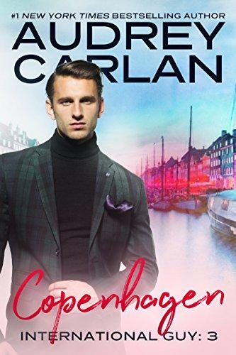 Copenhagen (International Guy Book 3) (English Edition) par [Carlan, Audrey]