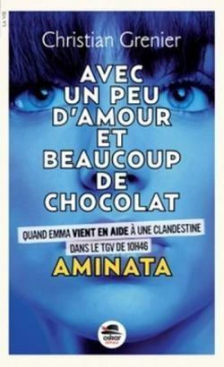 Avec un peu d'amour et beaucoup de chocolat - Tome 3 : Aminata
