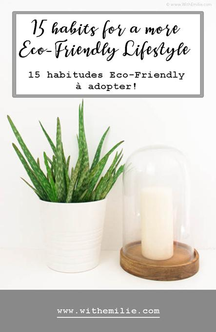 15 habitudes Eco-Friendly à adopter | Eco-Friendly Lifestyle : 15 ways