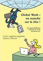 Global work : on marche sur la tête!