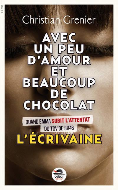 Avec un peu d'amour et beaucoup de chocolat - Tome 4 : L'écrivaine