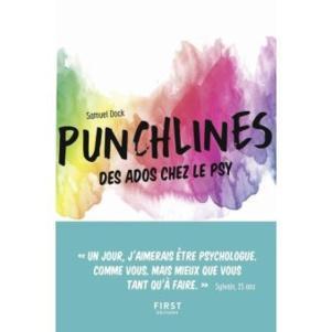 Punchlines, des ados chez le psy. L'humour des ados, une autre façon de philosopher...