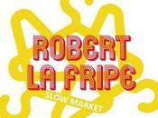 Robert Fripe Slow Market #Charleroi