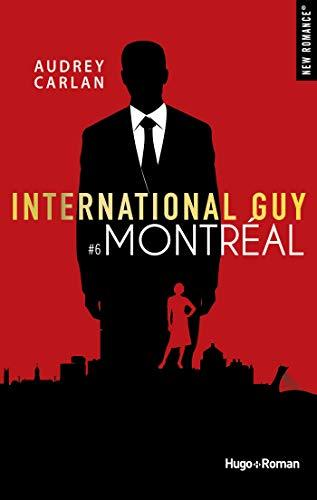 International guy - tome 6 Montréal par [Carlan, Audrey]