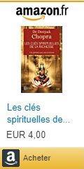 Les clés spirituelles de la richesse par Deepak Chopra