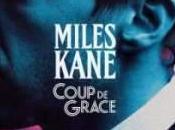 Miles Kane Coup Grace